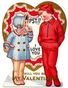 Pst! I love you - will you be my Valentine? ~ vintage Valentine's Day card, love, secret admirer