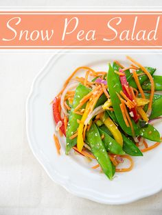 Snow Pea Salad - Snow Peas are sooooo Yummy!! I will definitely have to try this one out!! :)