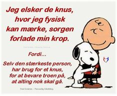 Spøg - Bare for sjov Good Morning Good Night, Proverbs, Hygge, Bff, Verses, Poems, Funny Pictures, Life Quotes, Snoopy