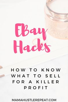 How to Know What to Sell on EBay to Make a Killer Profit -