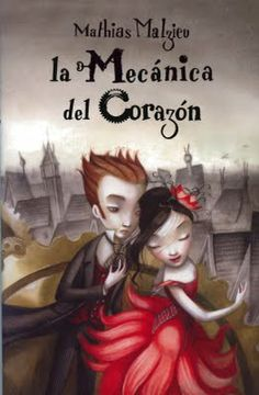 La mecánica del corazón, best Book ever!