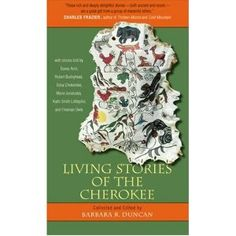 Living Stories of the Cherokee by Duncan
