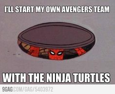 Or maybe you'll join the Avengers... Silly Spider-Man! He doesn't know his own future!