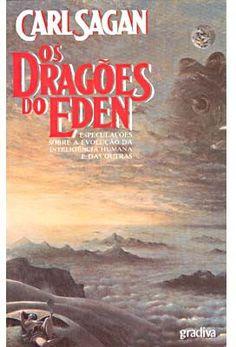 Os dragões do Éden – Carl Sagan