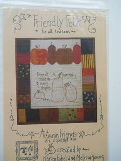 Autumn Friends Fall Stitchery Quilt & Sewing pattern by Friendlyfolks #Friendlyfolks