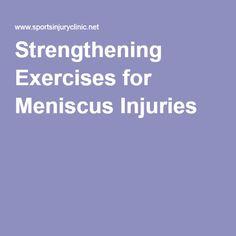 Strengthening Exercises for Meniscus Injuries