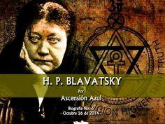 H. P. Blavatsky (Biografía No 6, Octubre 26 de 2014)