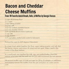 Bacon and Cheddar Cheese Muffins - from 99 Favorite Amish Breads, Rolls, & Muffins by Georgia Varozza https://www.harvesthousepublishers.com/books/99-favorite-amish-breads-rolls-and-muffins-9780736963312