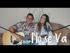 NO SE VA - Morat (Cover J&A) Musical, Cover, Youtube, Youtubers, Youtube Movies