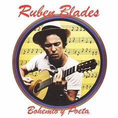 Bohemio y poeta - Ruben Blades (1979) Tracklist:  1. Juan Pachanga 2. Sin tu cariño 3. Paula C 4. Me recordaras 5. Pablo Pueblo 6. La Mora 7. Canto Abacua