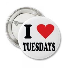 I Love Tuesdays