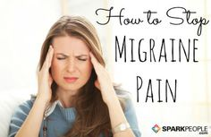 Learn about the most common triggers and the best treatment options for migraine pain.� via @SparkPeople