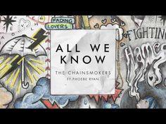 The Chainsmokers   All We Know Audio ft  Phoebe Ryan