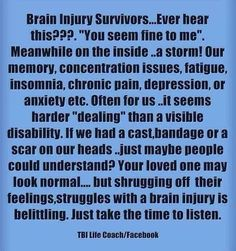 I hear it all the time.  I find myself sticking to the symptom they can all relate to for some reason. The 24/7 headache.  They seem to be able to grasp that one for some strange reason, or at least they pretend to.