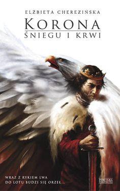 Cherezińska Elżbieta Korona śniegu i krwi - Szukaj w Google