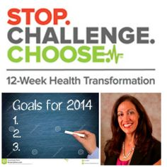 Time to make 2014 your healthiest year yet! Sign up at http://stopchallengechoose.com and select me, Lisa Bontemps as your coach