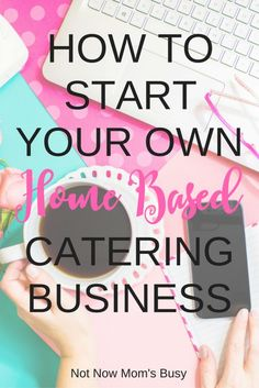 How to Start Your Own Home-based Catering Business Not Now Moms Busy - Business Plan - Ideas of Tips On Buying A House - If you can cook it up start your own home-based catering business. Here are helpful pointers to get started. Home Catering, Catering Display, Catering Menu, Catering Companies, Wedding Catering, Catering Recipes, Wedding Menu, Wedding Ideas, Cafe Recipes