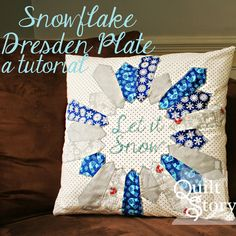 Quilt Story: Snowflake Dresden Plate Tutorial