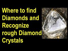 Where to find diamonds, How to identify rough diamonds and how to recover raw diamond crystals Minerals And Gemstones, Crystals Minerals, Rocks And Minerals, Crystals And Gemstones, Stones And Crystals, Gem Stones, Rough Diamond, Diamond Stone, Crystal Diamond