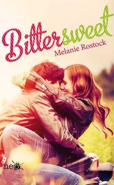 .:::::.Adicción literaria: literatura juvenil.:::::.: Ficha: Bittersweet de Melanie Rostock
