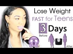 How To Alleviate Weight Loss For Teens : How to Lose Weight Fast for Teenagers in 3 Days
