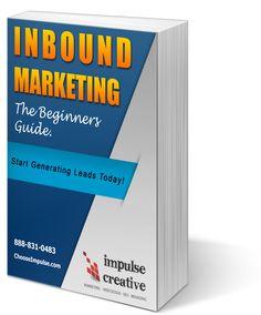 Inbound Marketing: The Beginners Guide