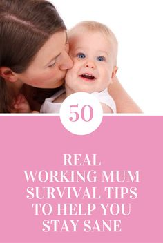 50 Real Working Mum Survival Tips To Help You Stay Sane