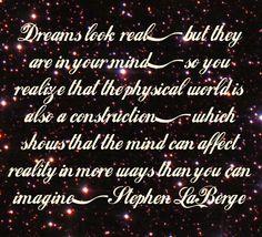 Yes they do, especially vivid lucid dreams!!!