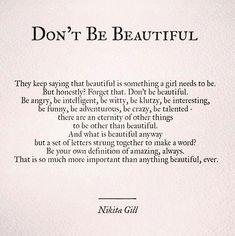 Keď si tak spomeniem na moje mladšie ja, vždy som chcela byť krásna. Vždy. ...