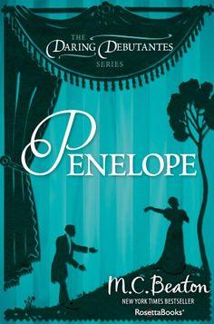 Penelope (The Daring Debutantes Series Book 3) by M. C. B...