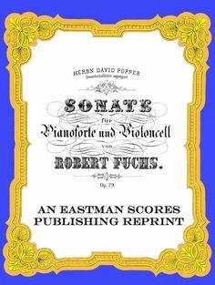 Fuchs, Robert : Sonate fur Pianoforte und Violoncell