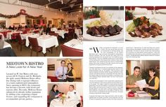 Midtown Bistro - A New Look for A New Year Located on W. San Mateo with easy access off St. Francis and St. Michaels, the aptly named Midtown Bistro offers fine dining with a regional influence in a warm sophisticated atmosphere. Since opening in 2013, the restaurant has become a favorite with locals and tourists alike. Recently, Midtown Bistro enhanced its already stellar reputation by adding a bar, acquiring a liquor license, and expanding the restaurant to accommodate private parties.