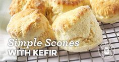 Scones are simply a slightly sweetened biscuit. Try this simple recipe using cultured kefir for an extra-tender crumb to your very British scones.