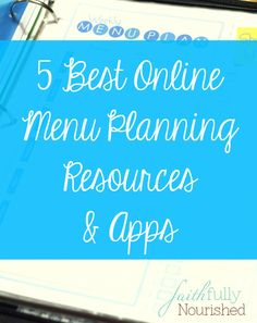 5 Best Menu Planning Online Resources and Apps