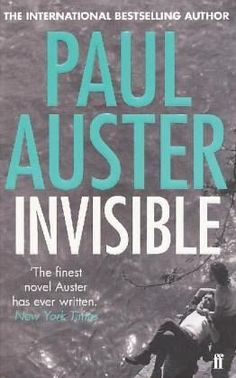 Paul Auster: Invisible ( Unsichtbar )