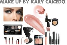 """Make Up By Kary Caicedo"" by karycaicedo on Polyvore"