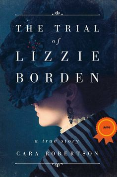 The remarkable new account of an essential piece of American mythology--the trial of Lizzie Borden--based on twenty years of research and recently unearthed evidence. The Trial of Lizzie Borden tells the true story of one of the most sensational murder trials in American history.