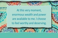 """spiritbearwellness: """"At this very moment, enormous wealth and power are available to me. I choose to feel worthy and deserving. ~ Louise L. Louise Hay Affirmations, Prosperity Affirmations, Positive Affirmations, Louise Hay Quotes, Self Realization, Thank You Lord, Wellness, Choose Me, Self Help"""