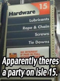 would be much more hilarious if they spelled it 'aisle', ....I'm the spelling police, I can't help myself.