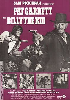 Billy the Kid 1930 movie | Pat Garrett and Billy the Kid 1973 Sam Peckinpah James Coburn Bob ...