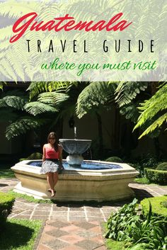 Where to visit in Guatemala! SO much to see!