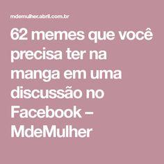 62 memes que você precisa ter na manga em uma discussão no Facebook – MdeMulher
