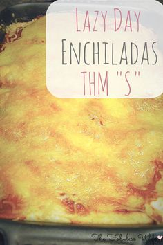 My Lazy Day Enchiladas are a yummy way to add a little Tex-Mex to your life! They're low-carb, sugar-free and THM S. They have a flavorful homemade enchilada sauce that you'll want to save for later!