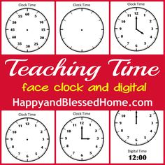FREE Printables to teach children how to tell time. Includes digital and face clocks. From HappyandBlessedHome.com