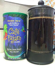 What's Good at Trader Joe's?: Trader Joe's Organic Fair Trade Café Pajaro Blend Trader Joe's, Italian Roast, The Right Stuff, Dark Roast, Day Work, Food Hacks, Food Tips, Chocolate Coffee, Good Ol