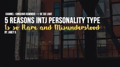5 Reasons INTJ Personality Type Is so Rare and Misunderstood - YouTube