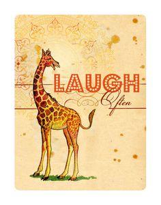 Laugh Often, Advice from a Giraffe, Print, 11x14. $35.00, via Etsy.