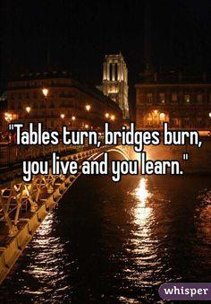 Chasing Apparitions || Tables Turn, Bridges Burn, Live & Learn