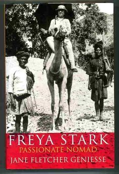 Freya Stark - traveler,explorer - had  extraordinary adventures that would glamorize her into legend status. At 34 she set out exploring remote and dangerous regions of the Middle East. She was captured by the French military police after penetrating their cordon around the rebellious Druze, became the first woman to explore Luristan in Iran, the mountain territory of the mysterious Assasins of Persia. A complex,quixotic  controversial woman.  http://annabelchaffer.com/