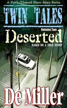 Twin Tales- Volume 2- Deserted